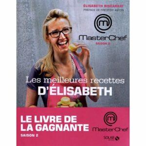 Les meilleures recettes d'Elisabeth Masterchef 2011